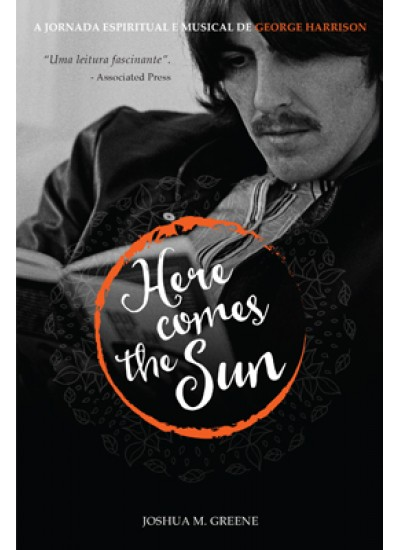 Here comes the sun - A jornada espiritual e musical de George Harrison